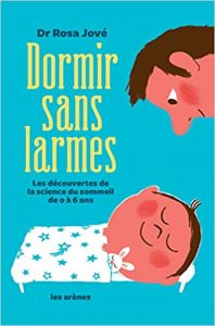 Couverture d'ouvrage: Dormir sans larmes  de Rosa Jové