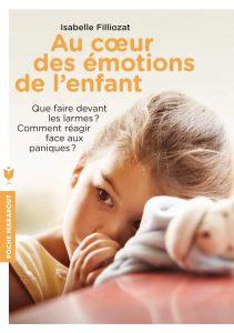 Couverture d'ouvrage: Au coeur des emotions de l'enfant d'Isabelle Filliozat