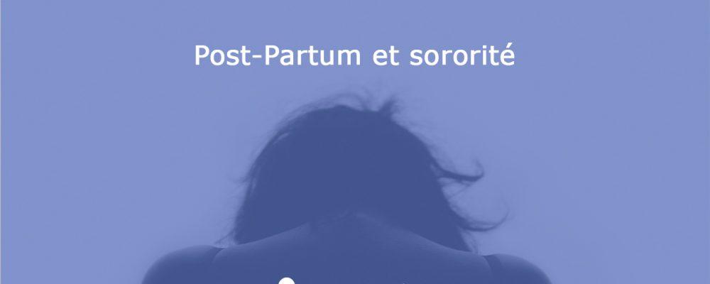 Post-Partum et sororité