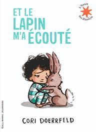 Couverture d'ouvrage: Et le lapin m'a écouté de Cori Doerrfeld