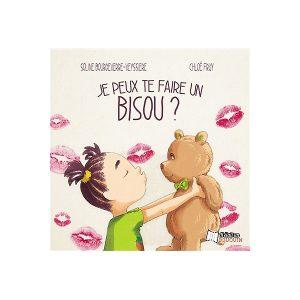 Couverture d'ouvrage: Je peux te faire un bisou? de Bourdeverre-Veyssiere Soline