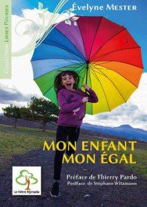 Couverture d'ouvrage: Mon enfant mon égal d'Evelyne Mester