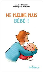 Couverture d'ouvrage: Ne pleure plus! de Claude-Suzanne Didierjean-Jouveau