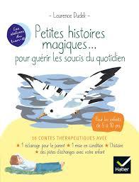 Couverture d'ouvrage: Petites histoires magiques de Laurence Dudek